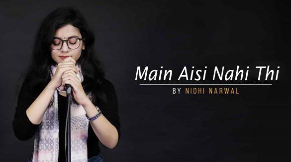main-aisi-nahi-thi