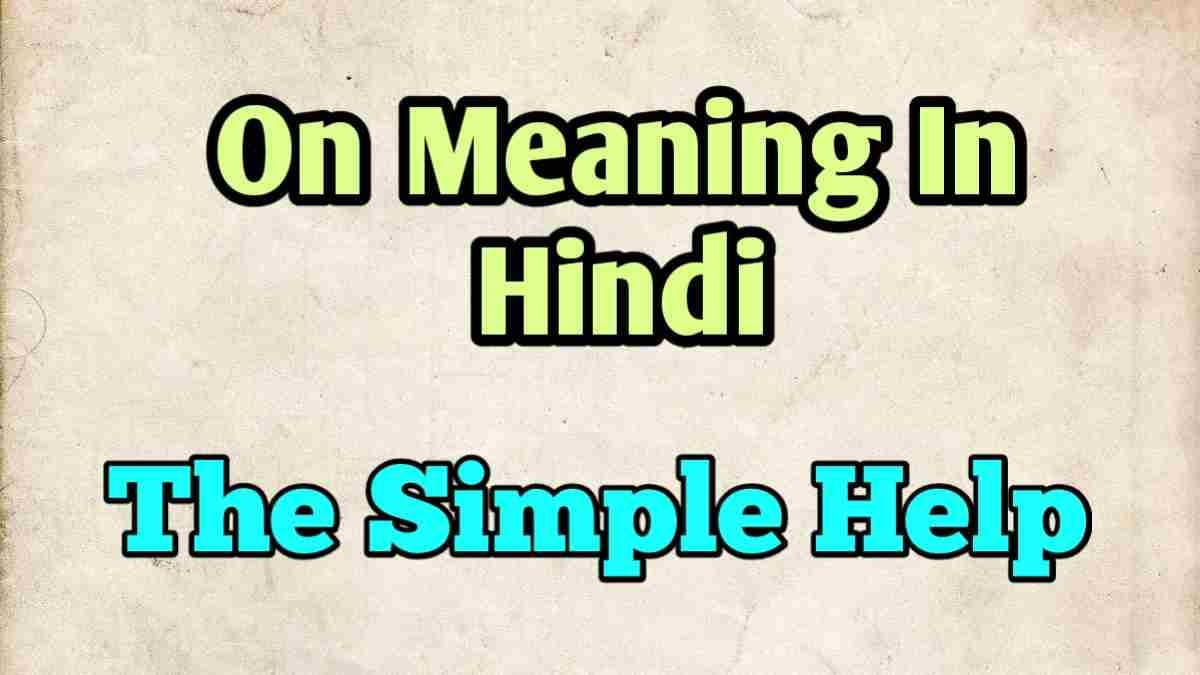 On Meaning In Hindi