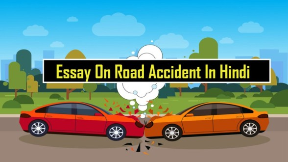 Essay On Road Accident In Hindi
